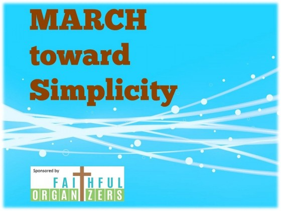 March Toward Simplicity Organizing Challenge